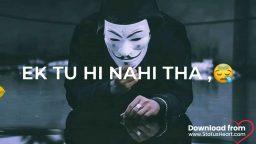 Ek Wada Tha Tera Har Wade Ke Piche WhatsApp Status Heart Touching