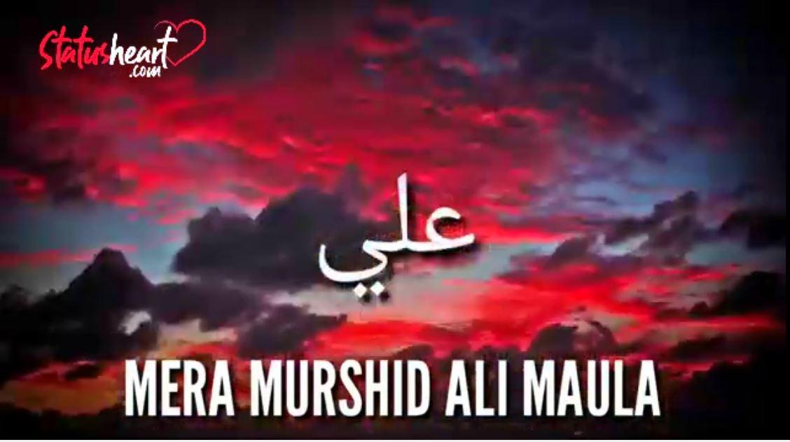 Mere Murshid Ali Maula New Moharram Video Status Download
