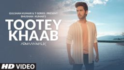 Tootey Khaab Status Download Armaan Malik Whatsapp Status Download