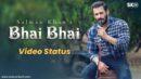 Bhai Bhai Salman Khan Whatsapp Status Bhai Bhai Status