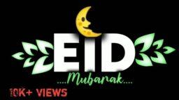 Aap Sabhi Ko Eid Mubarak Eid Mubarak Status Black Screen Eid Mubarak Status Video Download
