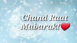 Chand Raat Mubarak Status New Chand Raat Mubarak Status Eid Mubarak 2021 Status Download
