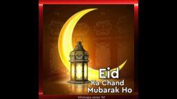 Eid Ka Chand Mubarak Wishes Status 2021 Eid Special Status Download