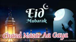 Eid Mubarak Status 2021 Chand Nazar Aa Gaya Whatsapp Status Download
