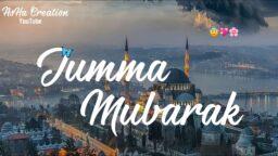Jumma Mubarak WhatsApp Status 2021 Jumma Mubarak Special Status Jumma Mubarak Naat Status Download