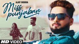 Miss Punjaban Video Status By Ajay Dogra Latest Punjabi Song Status Video