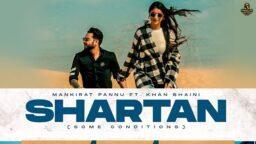Shartan Khan Bhaini WhatsApp Status Shartan Mankirat Pannu Whatsapp Status New Punjabi Status Download